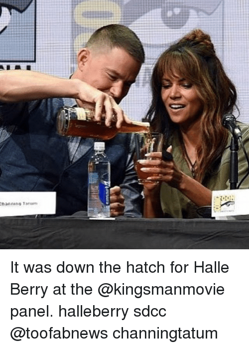 Memes, Halle Berry, and 🤖: It was down the hatch for Halle Berry at the @kingsmanmovie panel. halleberry sdcc @toofabnews channingtatum
