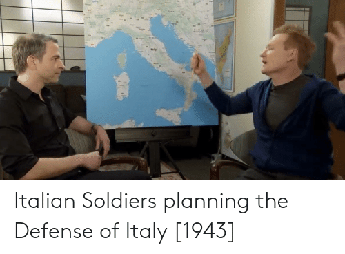 Soldiers, Italy, and Italian: italy Italian Soldiers planning the Defense of Italy [1943]