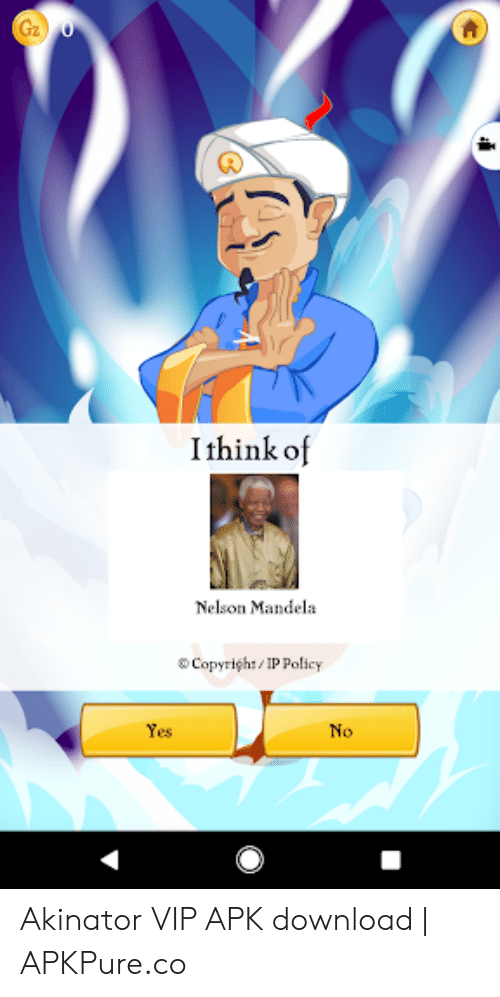 Ithink of Nelson Mandela CopyrighIP Policy Yes No Akinator
