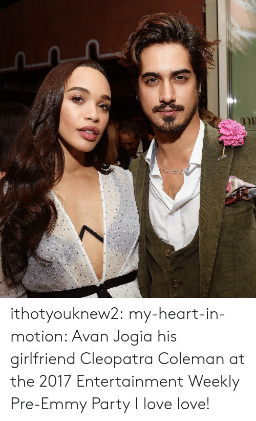 Love, Party, and Tumblr: ithotyouknew2:  my-heart-in-motion: Avan Jogia  his girlfriend Cleopatra Coleman  at the 2017 Entertainment Weekly Pre-Emmy Party I love love!