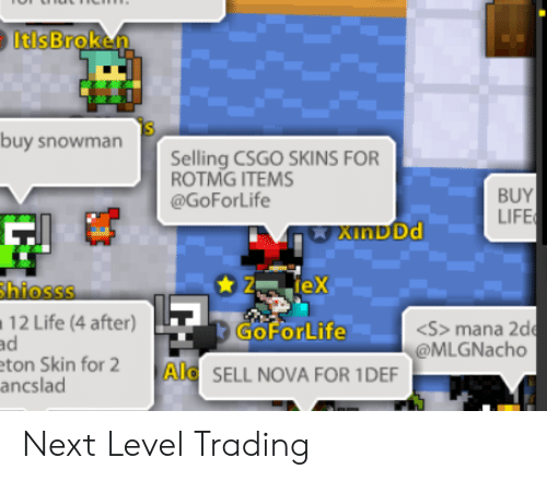 ItlsBroken Is Buy Snowman Selling CSGO SKINS FOR ROTMG ITEMS