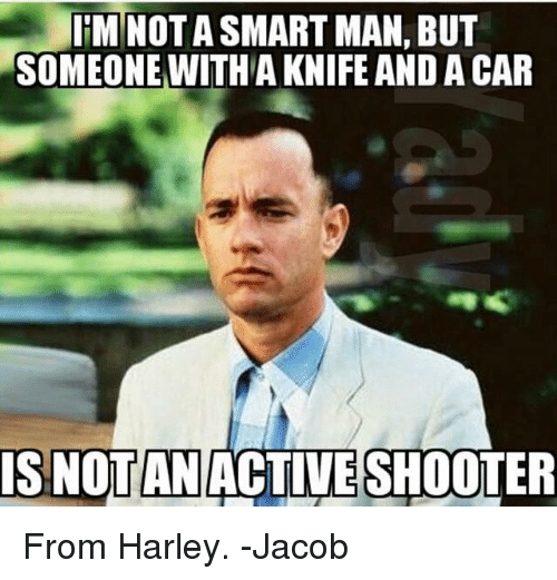 itm not asmartman but someone witha knife and a car 8172694 ✅ 25 best memes about shooters shooters memes
