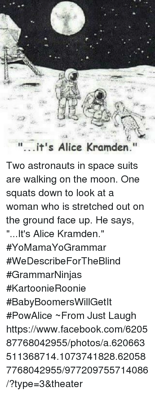 Its Alice Kramden Two Astronauts In Space Suits Are Walking On The