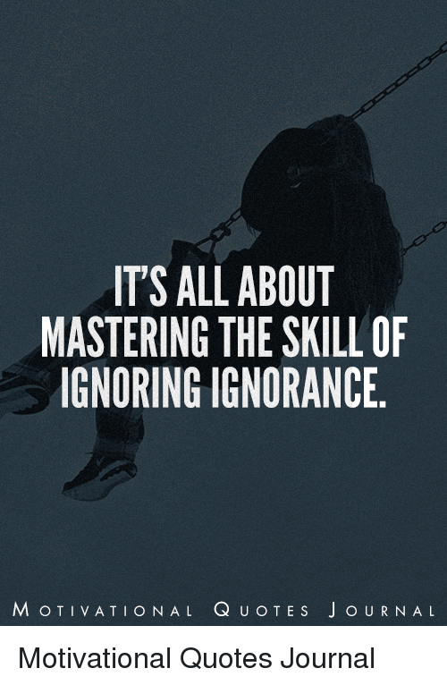 Memes, Masters, And 🤖: ITu0027S ALL ABOUT MASTERING THE SKILL OF IGNORING  IGNORANCE