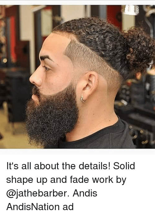 3f85615656e It s All About the Details! Solid Shape Up and Fade Work by Andis ...