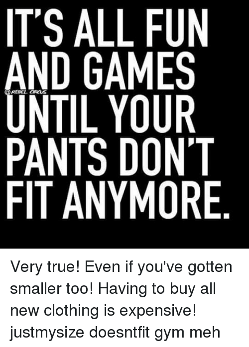 its all fun and games pants dont fit anymore te 14753697 ✅ 25 best memes about liar liar pants on fire liar liar pants