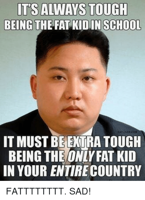 its always tough being the fat kidinschool eatliver it must 28966108 ✅ 25 best memes about fat kid fat kid memes