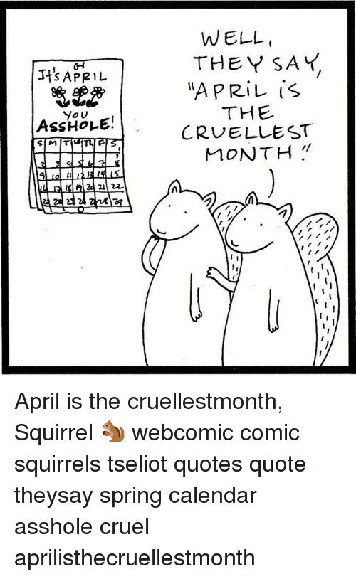 It S April You Ass Mit Well They Say April Is The Cruellest Month