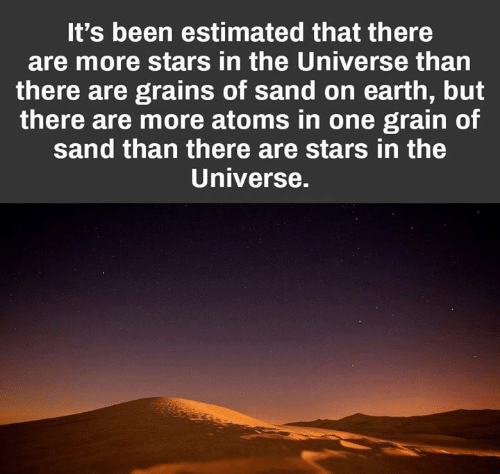 It's Been Estimated That There Are More Stars in the Universe Than ...