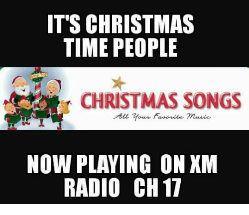Memes, Radio, and Songs: IT'S CHRISTMAS TIME PEOPLE CHRISTMAS SONGS NOW PLAYING ON