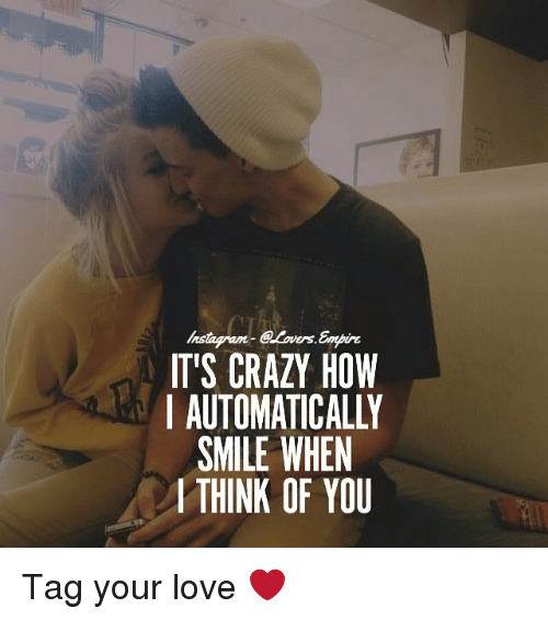 I smile when i think of you