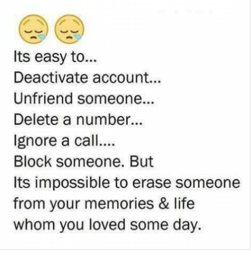 Its Easy to Deactivate Account Unfriend Someone Delete a Number