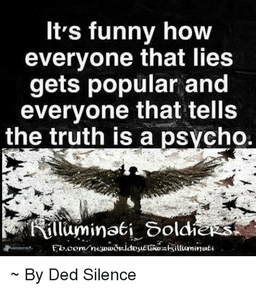 lies are told by everyone Truth is, everyone lies all the time may 13, 2012 430pm edt edward reynolds author edward reynolds phd student in communication and social interaction, the university of queensland disclosure statement edward.