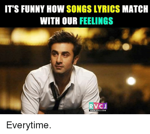 its funny how songs lyrics match with our feelings rvcj 5873269 ✅ 25 best memes about song lyric song lyric memes,Misheard Song Lyric Memes