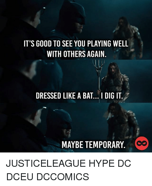 Memes And Dig It S Good To See You Playing Well With Others