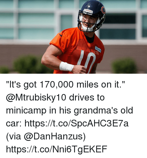 "Memes, Old, and 🤖: ""It's got 170,000 miles on it.""  @Mtrubisky10 drives to minicamp in his grandma's old car: https://t.co/SpcAHC3E7a (via @DanHanzus) https://t.co/Nni6TgEKEF"