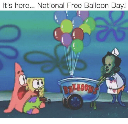 Funny, Free, and Day: It's here... National Free Balloon Day!