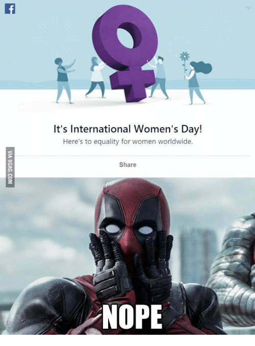 Funny Memes About Women S Day : Best memes about deadpool international womens day