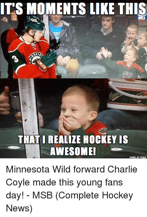 its moments like this that i realize hockey is awesome 18193476 25 best minnesota wild memes mitchell memes, trade memes, the memes