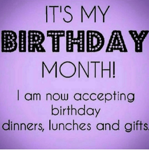 25 best memes about its my birthday month its my - Its my birthday month images ...