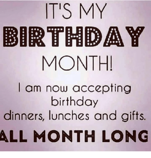 Search month memes on sizzle - Its my birthday month images ...