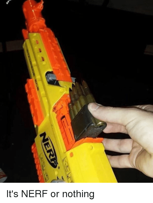 Dank, 🤖, and Nerf: It's NERF or nothing