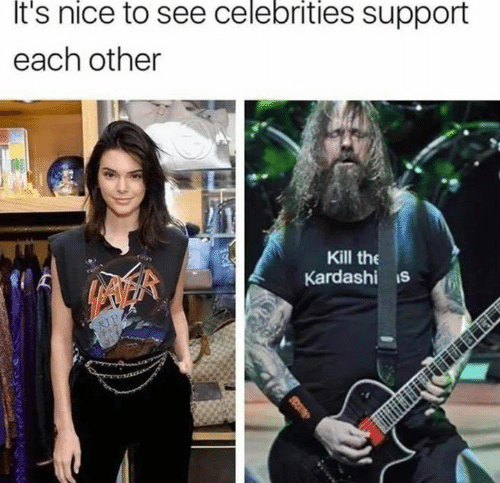White Trash, Nice, and Celebrities: It's  nice  to see  celebrities  support  each other  Kill the  Kardashi s