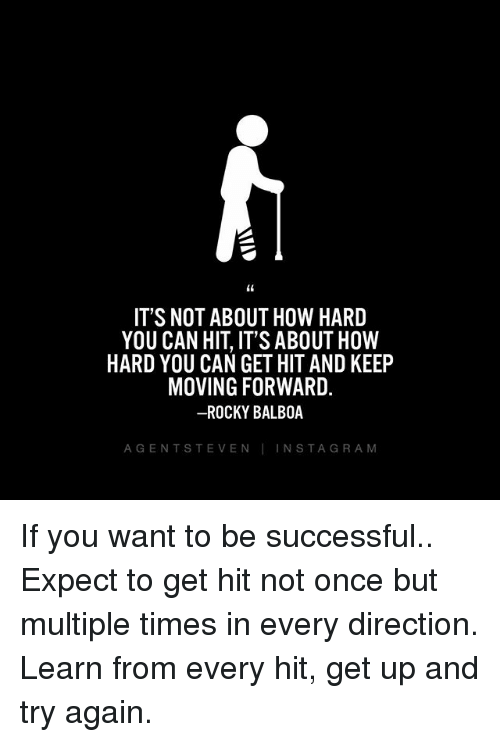 Its Not About How Hard You Can Hit Its About How Hard You Can Get