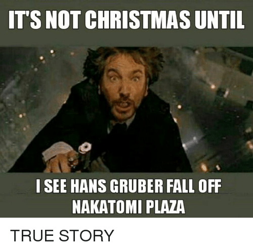 ✅ 25+ Best Memes About Hans Gruber Falling | Hans Gruber Falling ...