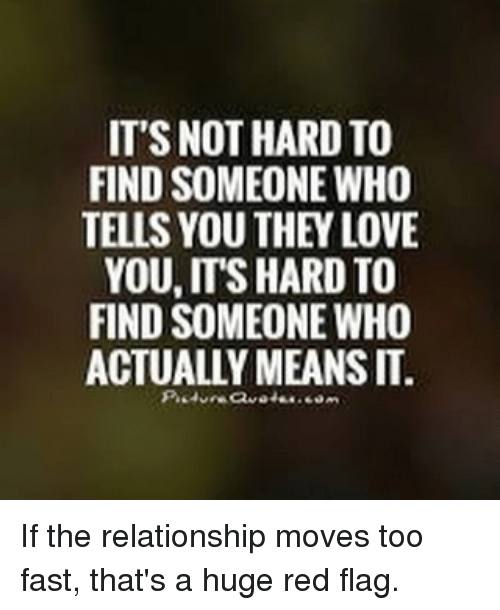 relationship too fast red flags