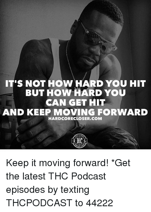 Its Not How Hard You Hit But How Hard You Can Get Hit And Keep