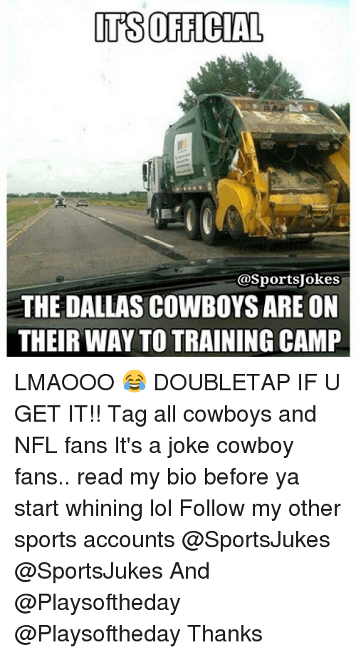 ITS OFFICIAL Asportsjokes THE DALLAS COWBOYS ARE ON THEIRWAY TO ... 5abaaf6c2