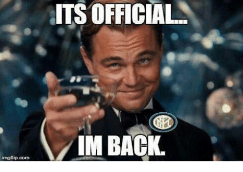 its official im back imgflip com 13200551 ✅ 25 best memes about im back im back memes,Im Back Meme