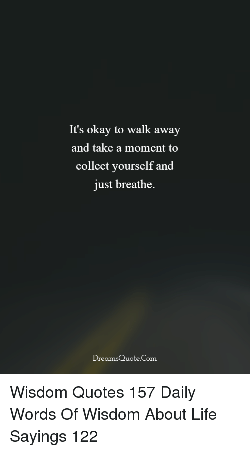 It\'s Okay to Walk Away and Take a Moment to Collect Yourself ...