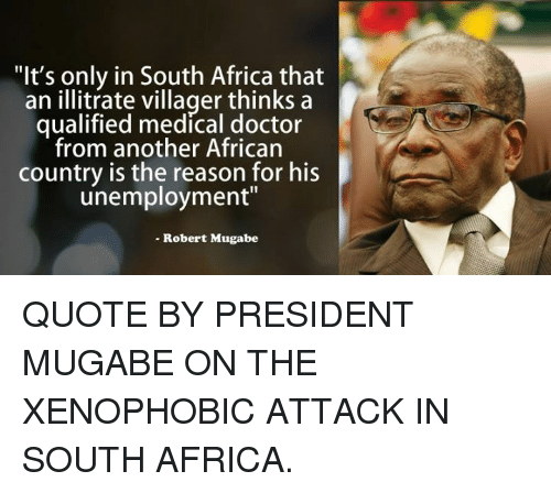 It S Only In South Africa That An Illitrate Villager Thinks A