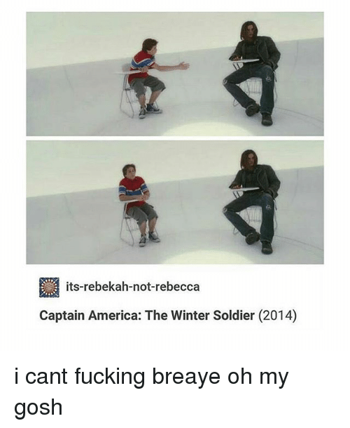 America, Fucking, and Memes: its-rebekah-not-rebecca  Captain America: The Winter Soldier (2014) i cant fucking breaye oh my gosh