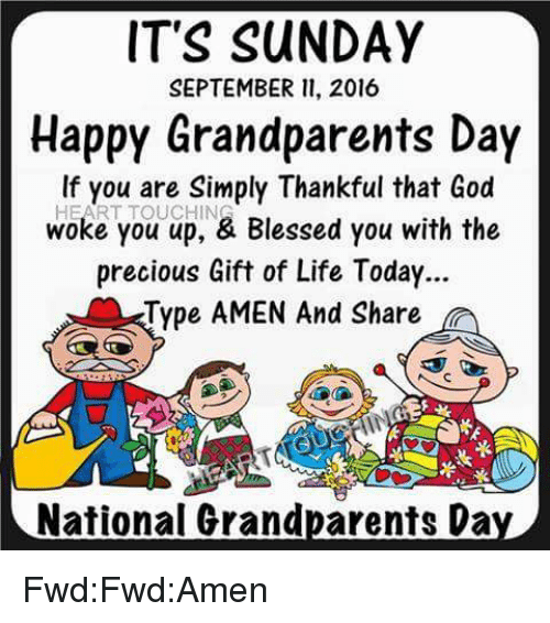 Its Sunday September   Happy Grandparents Day If You Are