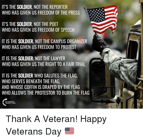 its the soldier not the reporter who has given us 6415696 ✅ 25 best memes about veterans day veterans day memes,Happy Veterans Day Meme