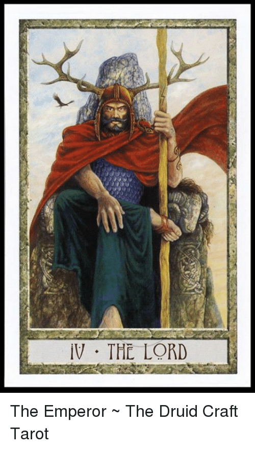 IV THE LORD the Emperor ~ the Druid Craft Tarot | Meme on ME ME