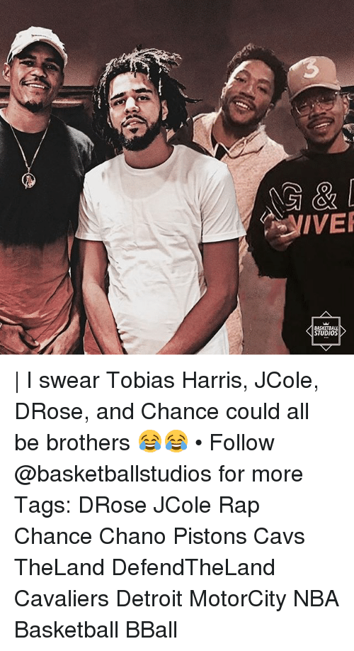 Basketball, Cavs, and Detroit: IVE  BASKETBALL  STUDIOS | I swear Tobias Harris, JCole, DRose, and Chance could all be brothers 😂😂 • Follow @basketballstudios for more Tags: DRose JCole Rap Chance Chano Pistons Cavs TheLand DefendTheLand Cavaliers Detroit MotorCity NBA Basketball BBall