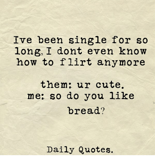 flirting meme with bread quotes without love images