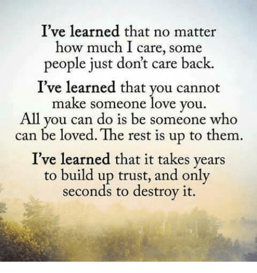 how i learned not to trust anyone You know those moments when you tell yourself, i just gotta trust the universe whether it's because things in your life feel chaotic or just plain overwhelming, sometimes you just know you need to surrender and learn to trust that things will work out trust really is a practice, an art.