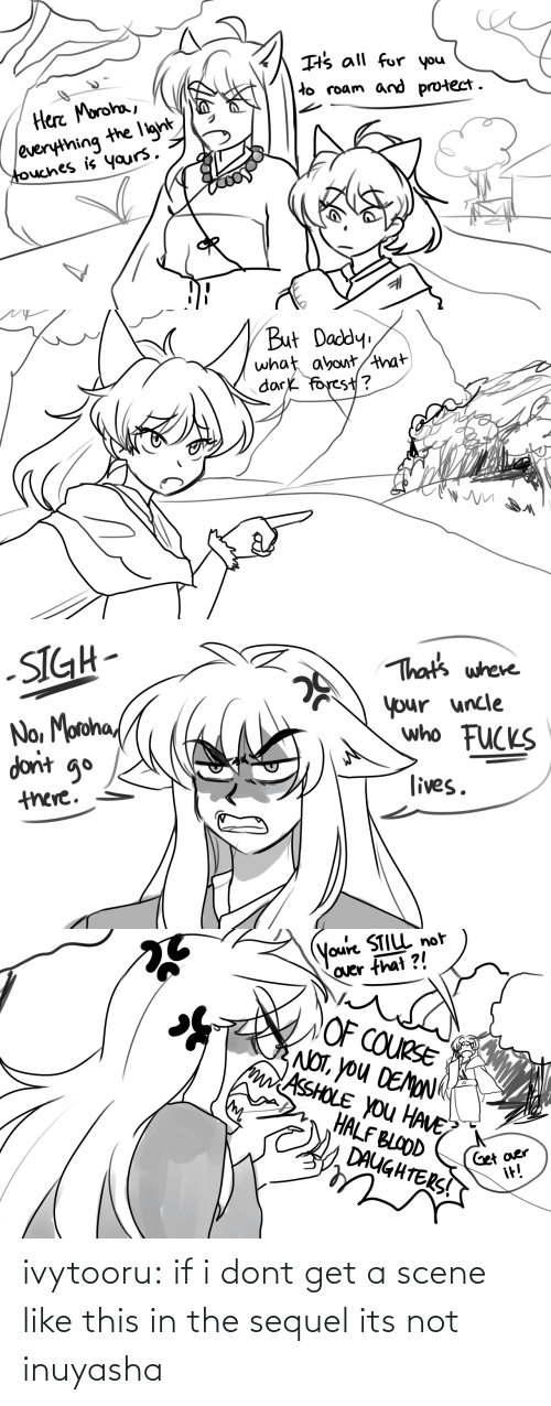 Target, Tumblr, and Blog: ivytooru:  if i dont get a scene like this in the sequel its not inuyasha