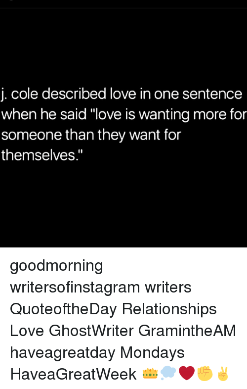 J Cole Described Love In One Sentence When He Said Love Is Wanting