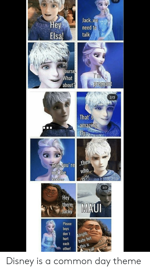 Jackwe Need To Whey Elsa Talk Of Course What About I M