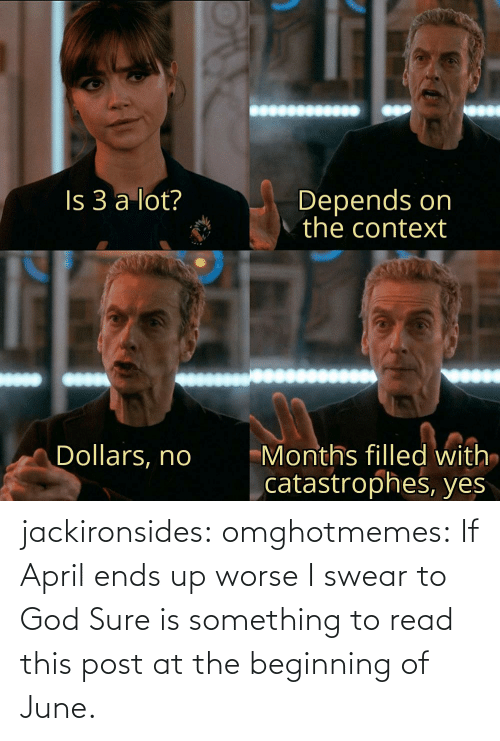 God, Target, and Tumblr: jackironsides:  omghotmemes: If April ends up worse I swear to God   Sure is something to read this post at the beginning of June.