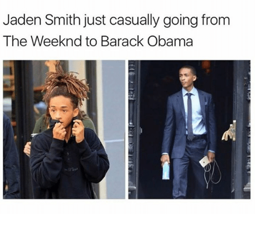 Jaden Smith, Obama, and The Weeknd: Jaden Smith just casually going from  The Weeknd to Barack Obama