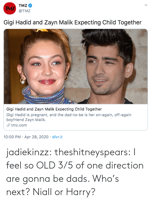 One Direction, Target, and Tumblr: jadiekinzz:  theshitneyspears:  I feel so OLD   3/5 of one direction are gonna be dads. Who's next? Niall or Harry?
