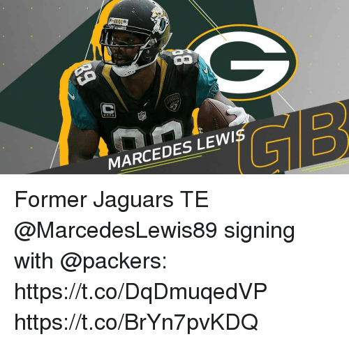 Memes, Packers, and 🤖: JAGS  5  GIB  MARCEDES LEWIS Former Jaguars TE @MarcedesLewis89 signing with @packers: https://t.co/DqDmuqedVP https://t.co/BrYn7pvKDQ