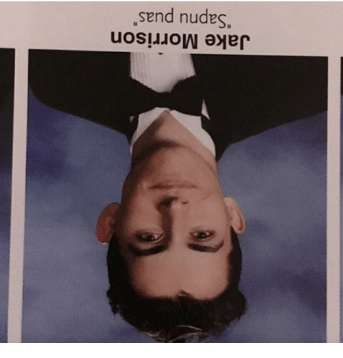 send nudes upside down